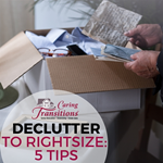 Decluttering to Rightsize: 5 Tips